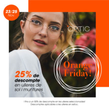64cbbf27a ¡Orange is the new Black Friday… en ÒPTIC Platja d'Aro!